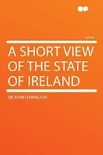 A Short View of the State of Ireland