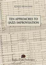 Ten Approaches to (Jazz) Improvisation af Renzo Ruggieri