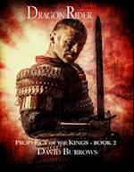 Dragon Rider - Book 2 of the Prophecy of the Kings af David Burrows