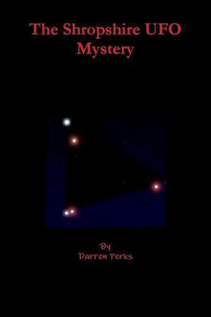 Bog, paperback The Shropshire UFO Mystery af Darren Perks