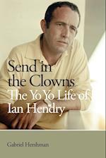 Send in the Clowns - The Yo Yo Life of Ian Hendry af Gabriel Hershman