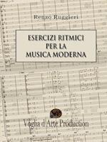 Esercizi Ritmici Per La Musica Moderna af Renzo Ruggieri
