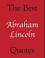 Best Abraham Lincoln Quotes (The Best Quotes)