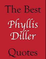 Best Phyllis Diller Quotes (The Best Quotes)