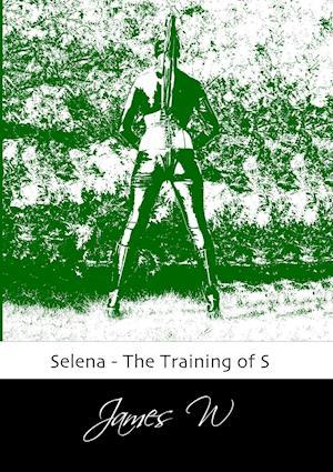 Selena - The Training of S