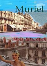 Muriel af Mois Benarroch
