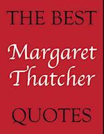 Best Margaret Thatcher Quotes (The Best Quotes)