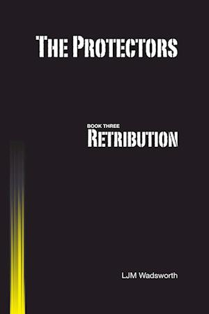 The Protectors - Book Three