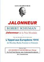 Robert Schuman, Jalonneur de La Paix Mondiale af David Heilbron Price