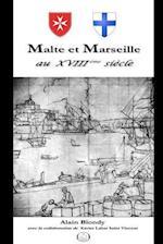 Malte Et Marseille Au Xviiieme Siecle