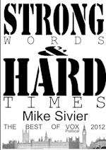Vox Political: Strong Words and Hard Times af Mike Sivier
