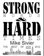 Vox Political: Strong Words and Hard Times