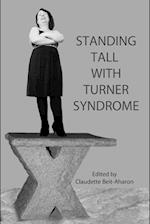 Standing Tall with Turner Syndrome af Editor, Claudette Beit-Aharon