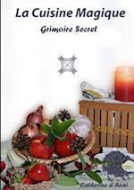 La Cuisine Magique - Grimoire Secret