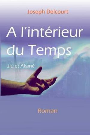 Bog, paperback A l'interieur du Temps af Joseph Delcourt
