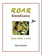 Roar Emotions: Lines from a Lion af Steve Garrett