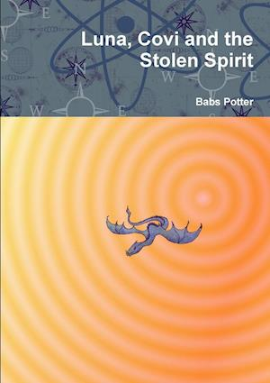 Luna, Covi and the Stolen Spirit