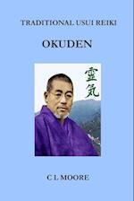 Traditional Usui Reiki - Okuden af C. L. Moore