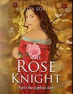 Rose Knight af Anaiya Sophia
