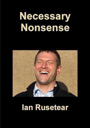 Necessary Nonsense