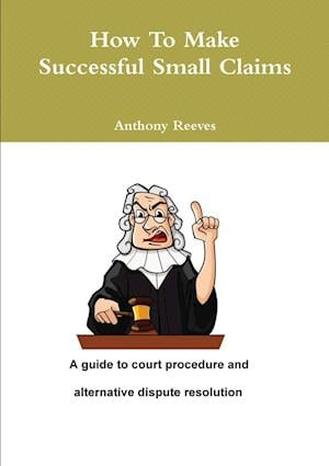 How to Make Successful Small Claims