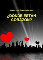 Donde Estan Corazon? af Pablo Joso Gomez Morales