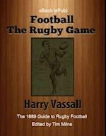 Football: The Rugby Game af Harry Vassall