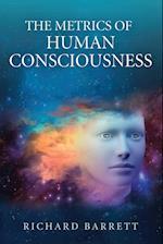 The Metrics of Human Consciousness af Richard Barrett