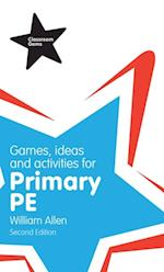 Games, Ideas and Activities for the Primary PE af William Allen