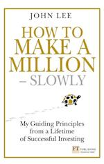 How to Make a Million ??? Slowly (Financial Times Series)