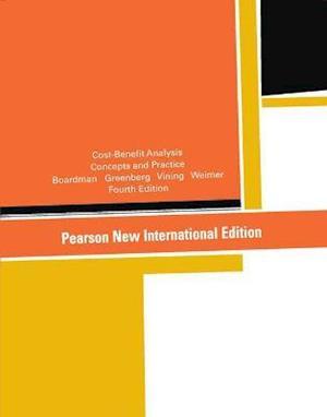 Bog paperback Cost-Benefit Analysis: Pearson New International Edition af Anthony Boardman