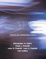 Introduction to Optics: Pearson New International Edition