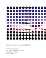Criminology Today af Frank J. Schmalleger