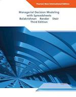 Managerial Decision Modeling with Spreadsheets: Pearson New International Edition