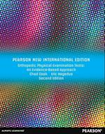 Orthopedic Physical Examination Tests: Pearson New International Edition