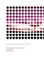 Market-Based Management: Pearson New International Edition