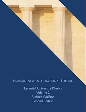 Essential University Physics: Pearson New International Edition af Richard Wolfson