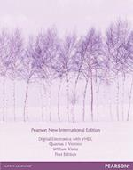 Digital Electronics with VHDL (Quartus II Version): Pearson New International Edition