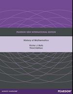History of Mathematics: Pearson New International Edition