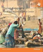 Human Geography: Places and Regions in Global Context with MasteringGeogrphy, Global Edition