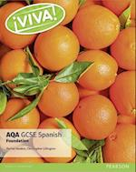 Viva! AQA GCSE Spanish Foundation Student Book (Viva AQA GCSE Spanish)