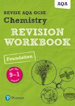 REVISE AQA GCSE Chemistry Foundation Revision Workbook (REVISE Edexcel Science)