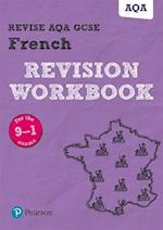 Revise AQA GCSE French Revision Workbook (REVISE AQA GCSE MFL 09)
