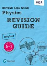 Revise AQA GCSE (9-1) Physics Higher Revision Guide (REVISE Edexcel GCSE Science 11)