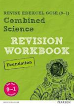 REVISE Edexcel GCSE (9-1) Combined Science Foundation Revision Workbook (REVISE Edexcel Science)