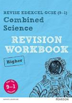 Revise Edexcel GCSE (9-1) Combined Science Higher Revision Workbook (REVISE Edexcel Science)
