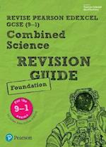Revise Edexcel GCSE (9-1) Combined Science Foundation Revision Guide (REVISE Edexcel GCSE Science 11)