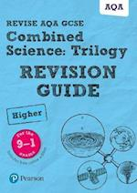 REVISE AQA GCSE Combined Science: Trilogy Higher Revision Guide (REVISE AQA GCSE Science 11)