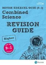 REVISE Edexcel GCSE (9-1) Combined Science Higher Revision Guide (REVISE Edexcel GCSE Science 11)