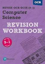 Revise OCR GCSE (9-1) Computer Science Revision Workbook (REVISE OCR GCSE Computer Science)